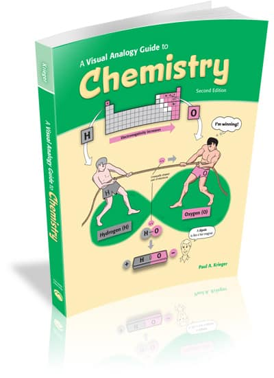 A Visual Analogy Guide to Chemistry, 2e