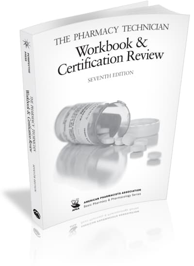 The Pharmacy Technician Workbook and Certification Review, 7e